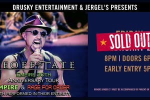 Geoff Tate Empire 30th Anniversary Tour - SOLD OUT!