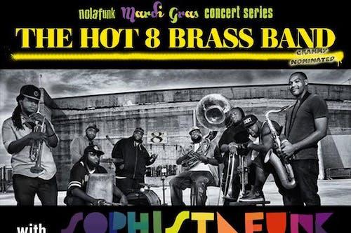 Hot 8 Brass Band Followed by Big Village Little City