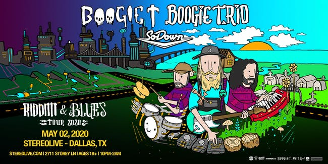 Boogie T and Boogie T.rio Riddim and Blues Tour - Stereo Live Dallas