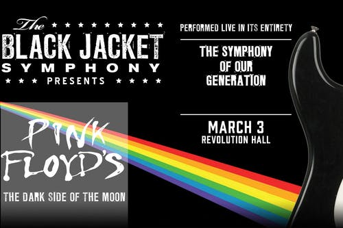 """The Black Jacket Symphony Presents: Pink Floyd's """"The Dark Side of the Moon"""
