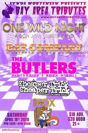 ONE WILD NIGHT - Bon Jovi Tribute, BAY COMPANY, THE BUTLERS & CHEAPER TRICK