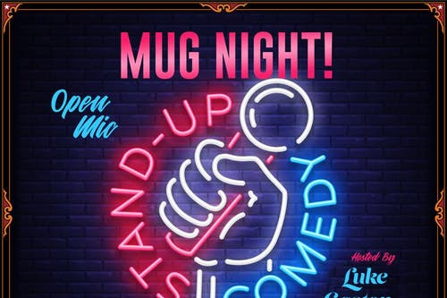 Mug Night: Stand Up Comedy