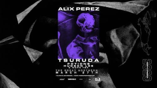 [POSTPONED] Wormhole Presents: Alix Perez, Tsuruda, Potions, Hudson Lee