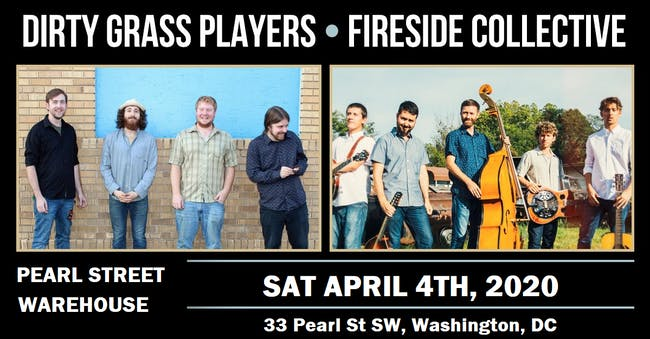 POSTPONED - Fireside Collective + Dirty Grass Players
