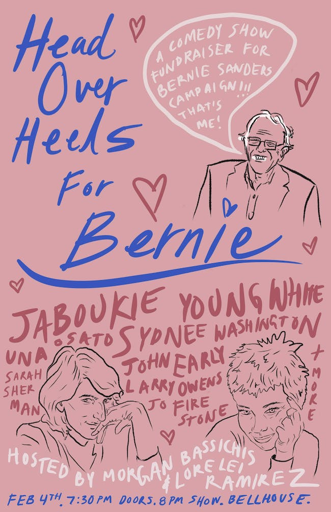Head Over Heels For Bernie: A Comedy Show Fundraiser