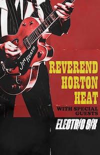 Revered Horton Heat w/s/g Electric Six