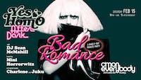 BAD ROMANCE: A Gaga Vday Party