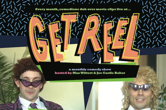 Get Reel with Max Wittert and Joe Castle Baker