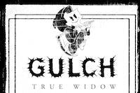 Not So Fun Wknd: GULCH • True Widow • Mortiferum • Fiddlehead • RJC & more