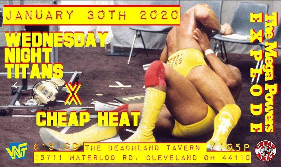 Wednesday Night Titans • Cheap Heat