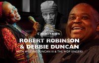 Robert Robinson - Debbie Duncan - William Duncan III & The WDP Singers