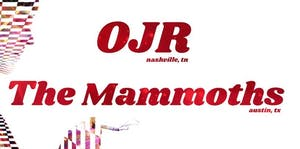 OJR + The Mammoths + Three Star Revival - CANCELED