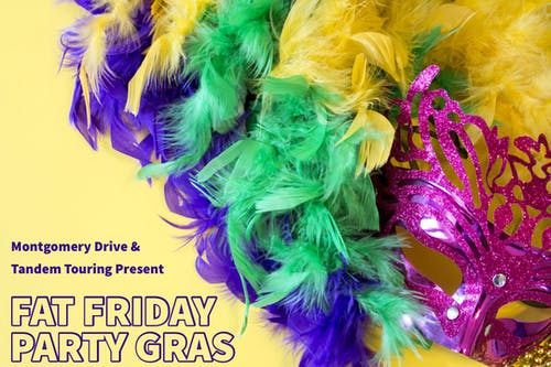 FAT FRIDAY PARTY GRAS