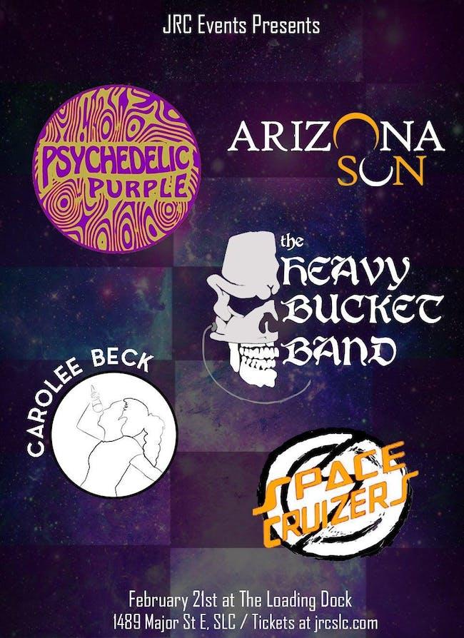 Arizona Sun, Psychedelic Purple, Space Cruizers, Carolee Beck, Heavy Bucket