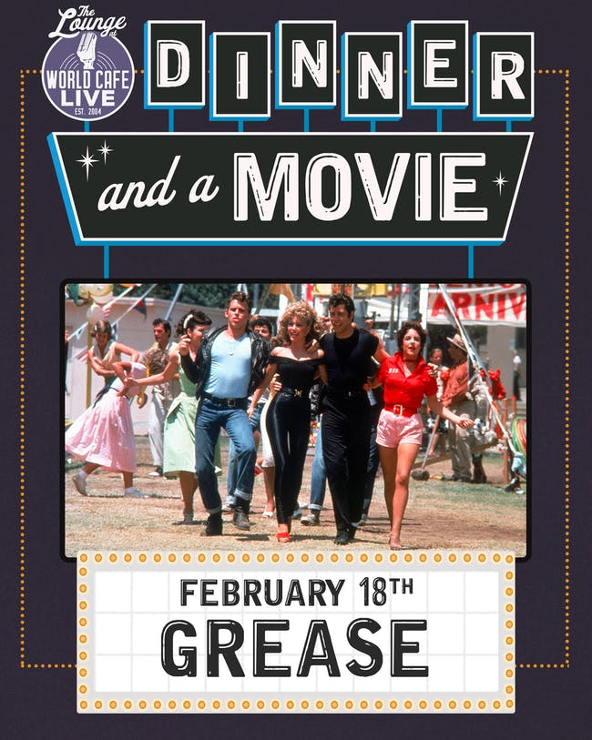 Dinner and a Movie: Grease
