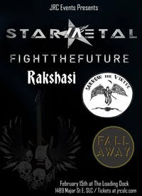 Star Metal, Fight the Future, Sorrow For Virtue, Rakshasi, Fall Away