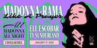 Madonna-Rama - All Madonna All Night with Eli Escobar