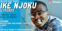 Ike Njoku & Friends