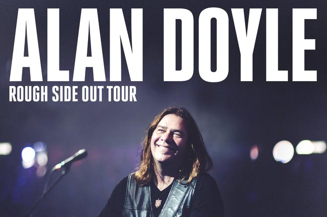 RESCHEDULED: Alan Doyle(moved from 05/02/20)