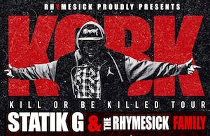 Statik G, Kill Or Be Killed Tour