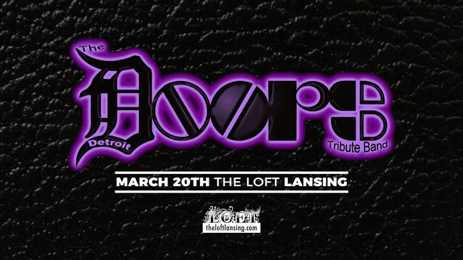 Detroit Doors | 3/20 at The Loft
