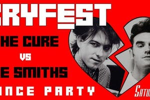 CRYFEST - The Cure vs The Smiths Dance Party