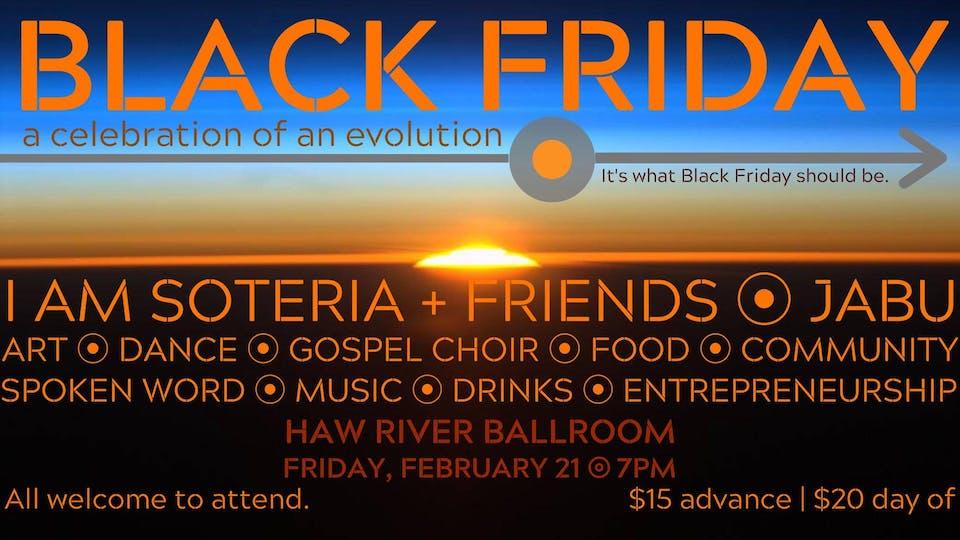 DATE CHANGE- Black Friday: A Celebration of an Evolution