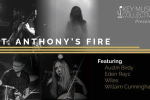 Key Music Collective Presents: St. Anthony's Fire