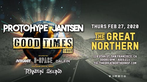 Jantsen & Protohype: Good Times Tour at The Great Northern