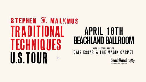Stephen Malkmus • Qais Essar & the Magik Carpet