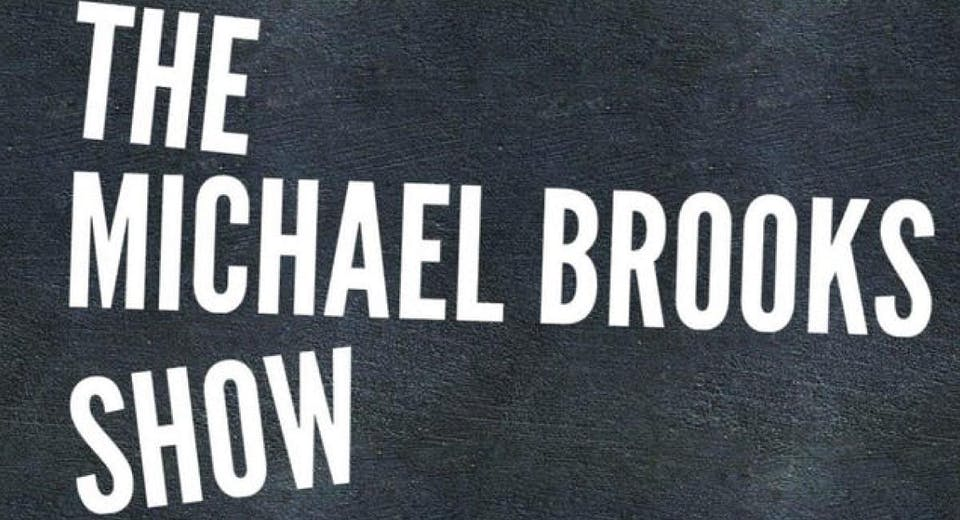 CANCELED: The Michael Brooks Show @ The North Door