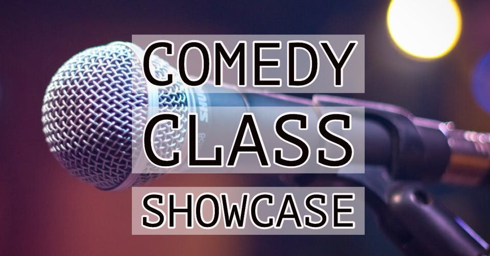 Stand Up 101 Comedy Class Showcase