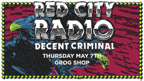 Red City Radio & Decent Criminal