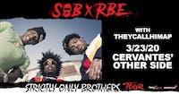SOB X RBE w/ theycallhimAP