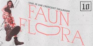 FAUN FLORA w/ RUBY SHORE + MRCH + SYDNEY SPRAGUE
