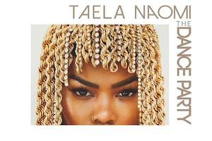 #THEDANCEPARTY Ft. DJ Taela Naomi (FREE)