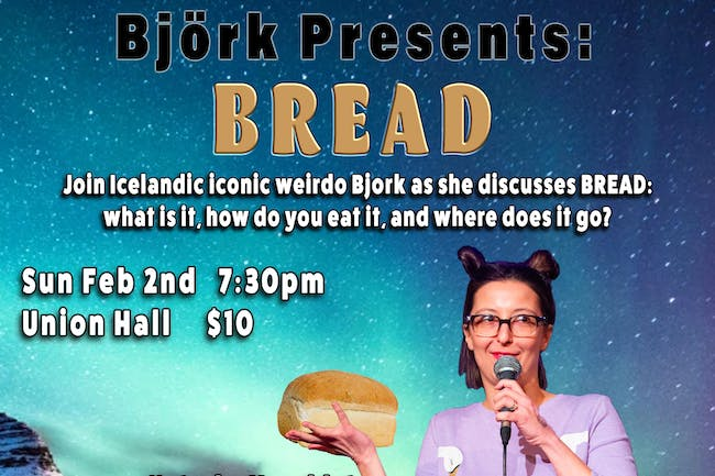 Bjork Presents: Bread