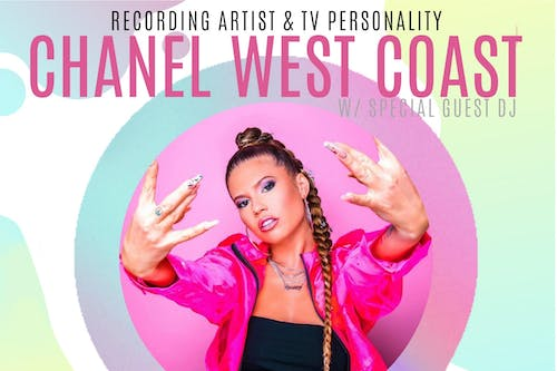 Chanel West Coast with special guest DJ Kittie (18+ Show)