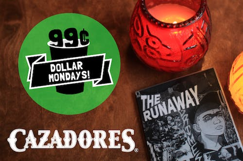 Dollar Mondays: 99¢ Cazadores
