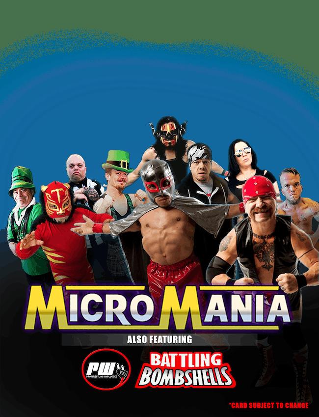 Micro Mania Midget Wrestling (POSTPONED)