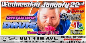 Anthony Davis as seen on Comedy Central and NBC's Last Comic Standing!