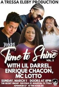 Time to Shine: Vol. 2 with Lil Darrel, Enrique Chacon, MC Lotto