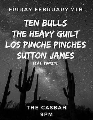 Ten Bulls, The Heavy Guilt, Los Pinche Pinches, Sutton James feat. Pinkeye