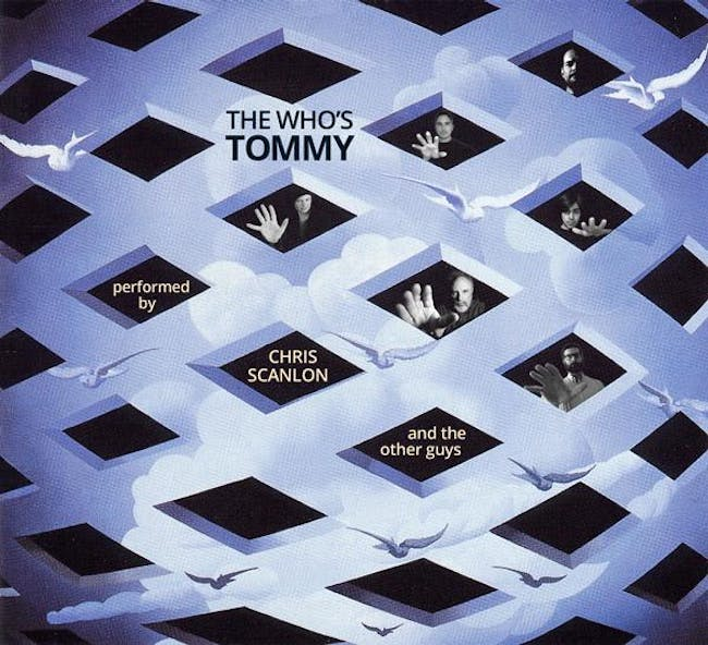 The Who's TOMMY performed by Chris Scanlon & The Other Guys.