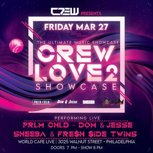 C.R.E.W Love Showcase {RESCHEDULED FROM 3/27}