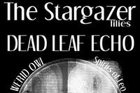 The Stargazer Lilies, Dead Leaf Echo, Weird Owl, Spirits of Leo, Hexa