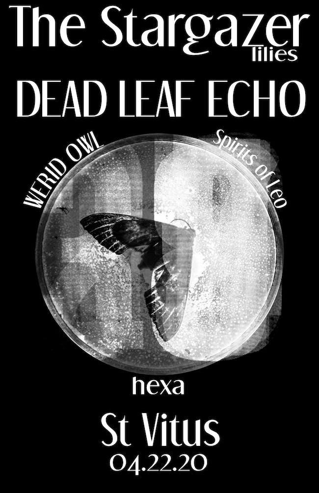 The Stargazer Lilies, Dead Leaf Echo, Weird Owl, Spirits of Leo, Hexa