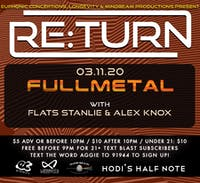 Re:Turn ft Fullmetal, Flats Stanlie, Alex Knox