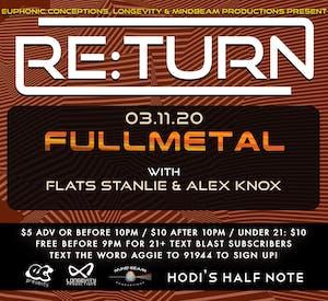 Re:Turn ft Fullmetal, Flats Stanlie, Alex Knox