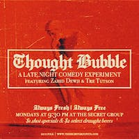 THOUGHT BUBBLE: Late Night Comedy Experiment with Zahid Dewji & Tre Tutson